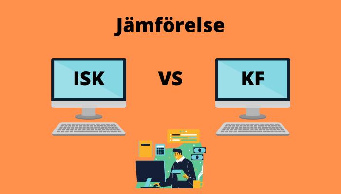 Investeringssparkonto (ISK) vs Kapitalförsäkring (KF)