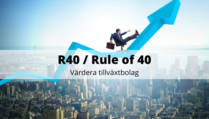 R40 Rule of 40 - värdera tillväxtbolag