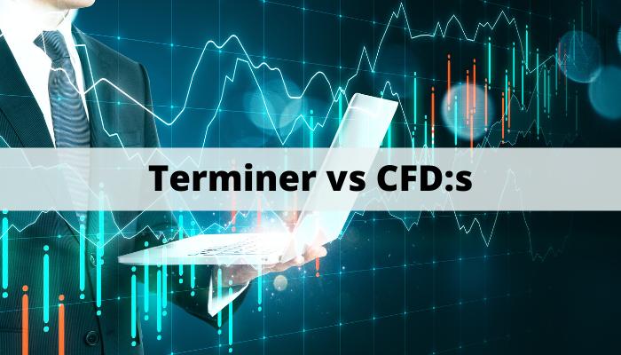 Skillnader mellan terminer/futures och CFD:S