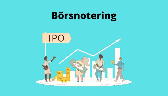Börsnotering / IPO