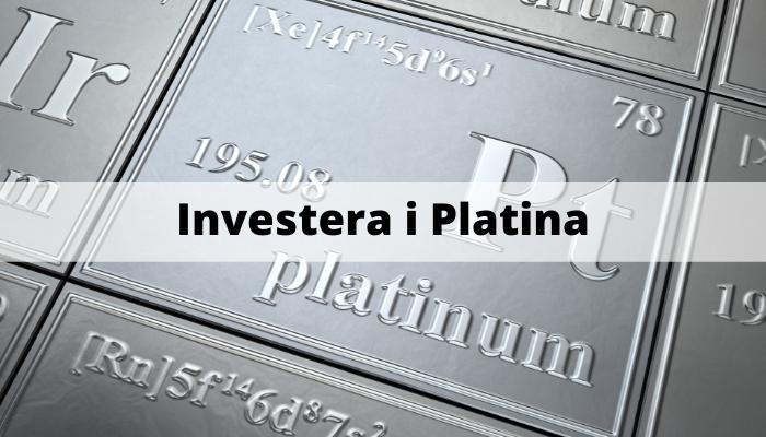 Investera i Platina