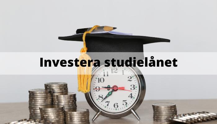 Investera studielånet - csn