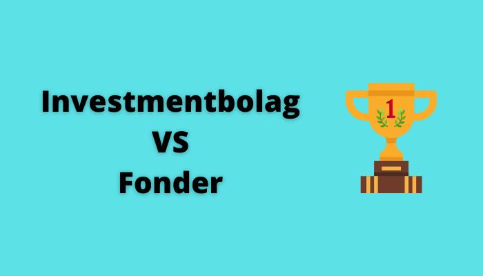 Investmentbolag vs Fond