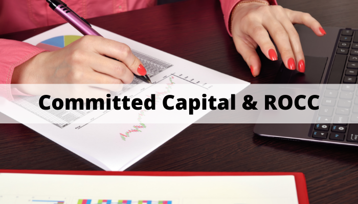 Committed Capital & ROCC
