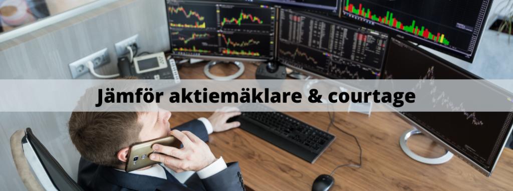 Jämför aktiemäklare och courtage
