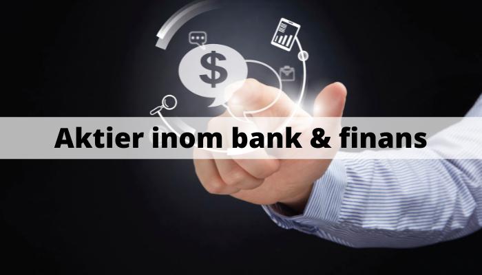 Aktier inom bank & finans