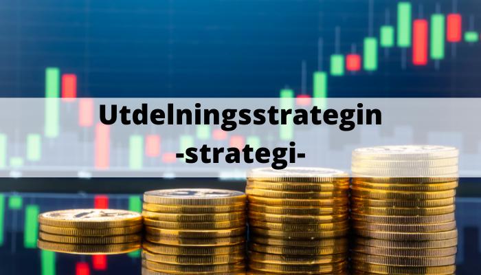 Utdelningsstrategin -strategi- (4)